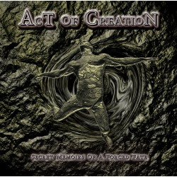 Act of Creation - Secret Memoirs Of A Forced Fate (Digipak)