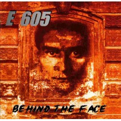 E 605 - Behind The Face...